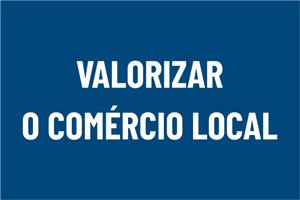 Valorizar o comércio local